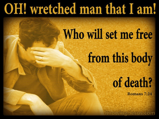 romans-7-24-wretched-man-that-i-am-yellow-copy